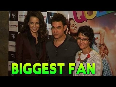 Is Aamir Khan the BIGGEST FAN of Kangna Ranaut?