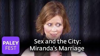 Sex and the City - Cynthia Nixon on Miranda's Marriage (Paley Center)