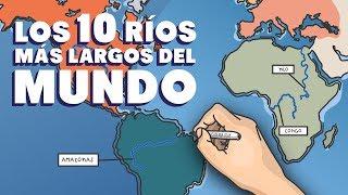 Los 10 ríos más largos del mundo