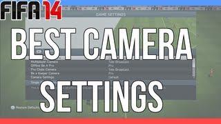 Fifa 14 : 101 Best Camera Settings