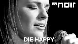 Whatever - DIE HAPPY - tvnoir.de