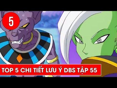 Top 5 chi tiết đáng lưu ý trong Dragon Ball Super tập 55
