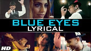 Blue Eyes Honey Singh (Lyrical Video) Official