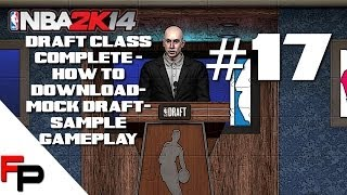 NBA 2K14 How To Download PS4 Draft Class, Mock Draft