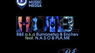 Румънеца и Енчев feat.N.A.S.O & Pla.Me - Хотел