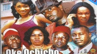 Greediness: Oke Ochicho Nigerian Igbo Movie (Part 1)