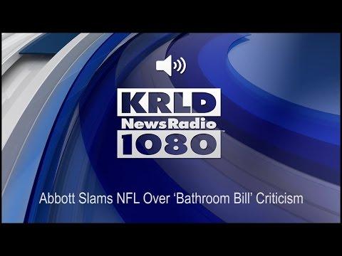 Abbott Slams NFL Over 'Bathroom Bill' Criticism (Audio)