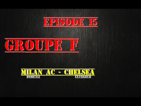 [PS4] Team W.T.F Ligue des Champions Episode 15 GROUPE F  MILAN AC - CHELSEA