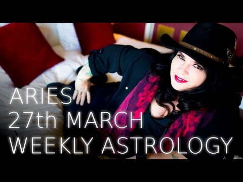 Aries Weekly Astrology Forecast 27th March 2017