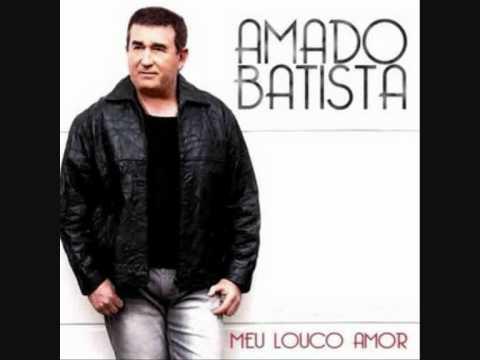 AMADO BATISTA - NAO NAO VA EMBORA - CD 2010 MEU LOUCO AMOR