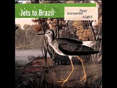 Jets To Brazil - You're Having The Time Of My Life