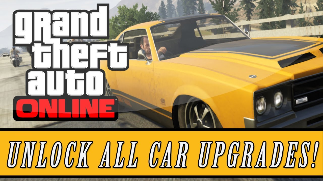 gta   unlock   vehicle upgrades  tips tricks youtube