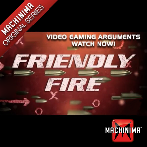 Friendly Fire (Video Game Debates)