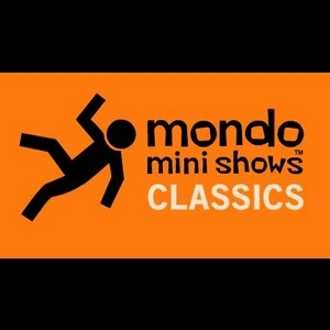Mondo Mini Shows Classics