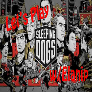 Let's Play Sleeping Dogs