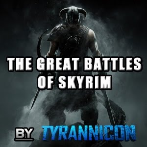 The Great Battles of Skyrim