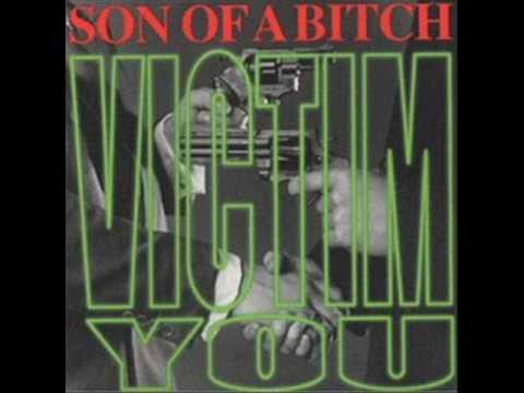 Son Of A Bitch I Still Care Victim You 1996