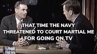 That Time the Navy Threatened to Court Martial Me for Going on TV