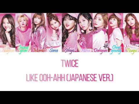 Like OOH-AHH (Japanese Ver.)