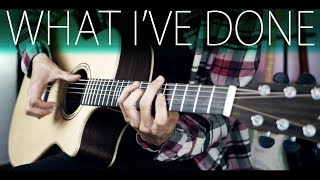 Linkin Park - What I've Done [OST Transformers] (Fingerstyle Guitar Cover)