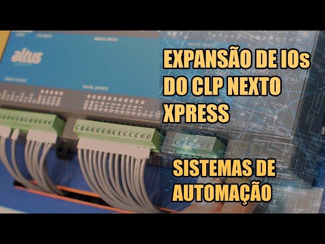 EXPANSÃO DE IOs DO CLP NEXTO XPRESS