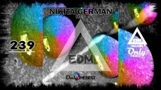 NIKITA GERMAN - HEY #239 EDM electronic dance music records 2015