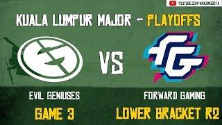 [VODs] EG vs Forward Gaming | GAME 3 | The Kuala Lumpur Major | Playoffs - Lower Bracket R2
