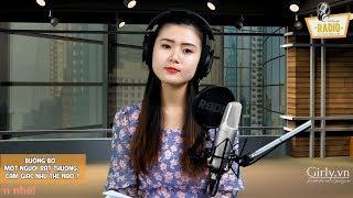 GIRLY RADIO LIVESTREAM - BUÔNG BỎ MỘT NGƯỜI RẤT THƯƠNG, CẢM GIÁC ẤY THẾ NÀO?   Girly.vn