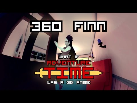 "What if ""Adventure Time"" was a 3D Anime (360 Finn)"