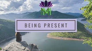 20 Minute Mindfulness Meditation for Being Present