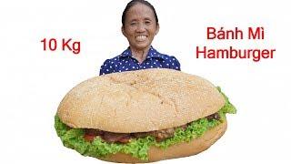 Bà Tân Vlog -  Làm Cái Bánh Mì Hamburger To Nhất Việt Nam