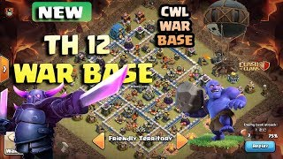 TOP ! TH12 NEW CWL WAR BASE WITH PROOF ANTI 2 STAR ANTI 1 STAR ANIT 3 STAR   TH12 BEST WAR BASE