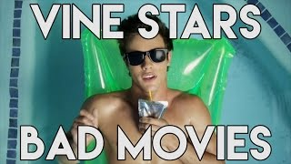 Vine Stars Make HORRIBLE Movies!? - Horrible Movie Scenes
