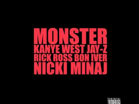 Kanye West ft Jay-Z Nicki Minaj Rick Ross and Bon Iver - Monster CDQ (LYRICS) (full) NEW