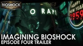 Imagining BioShock: Episode Four Trailer preview image