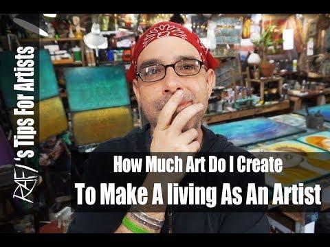 How Much Art Do I Create To Make A Living As An Artist?