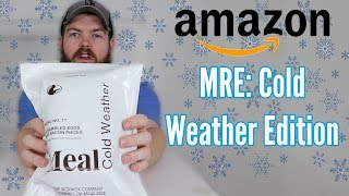 Whats Inside Of A Cold Weather MRE From Amazon? (Meal Ready To Eat)
