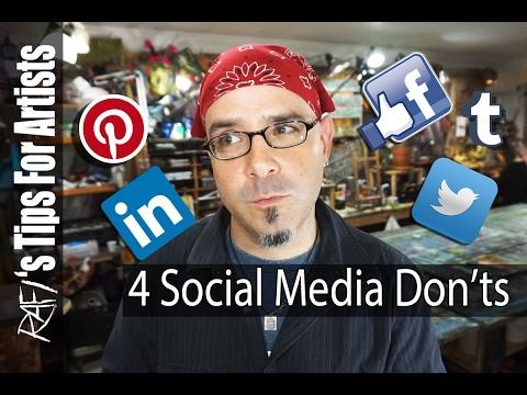 4 Social Media Marketing Don'ts - Tips For Artists