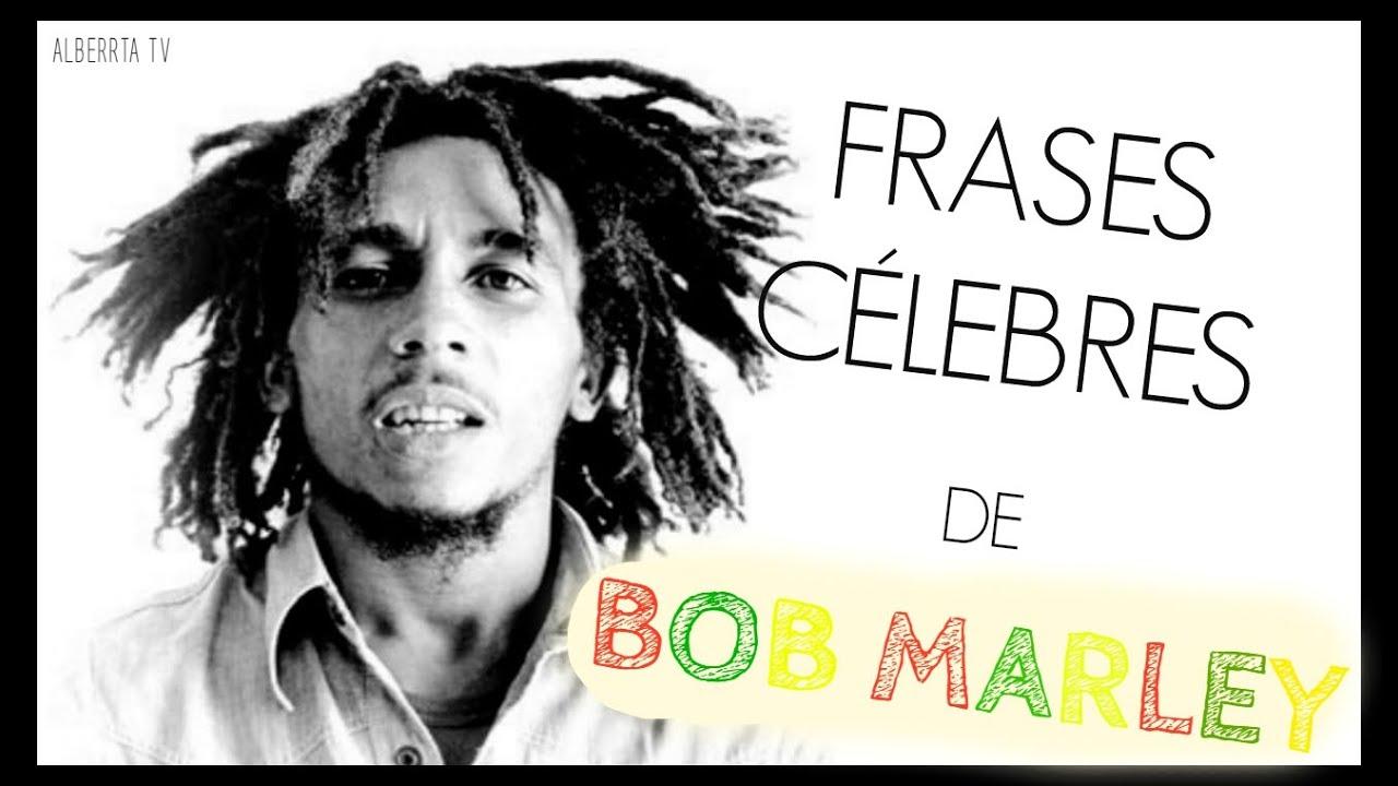Frases Bob Marley Tumblr: FRASES CÉLEBRES DE BOB MARLEY