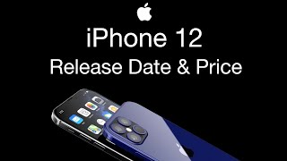 iPhone 12 Release Date and Price – iPhone 12 Color Leak...