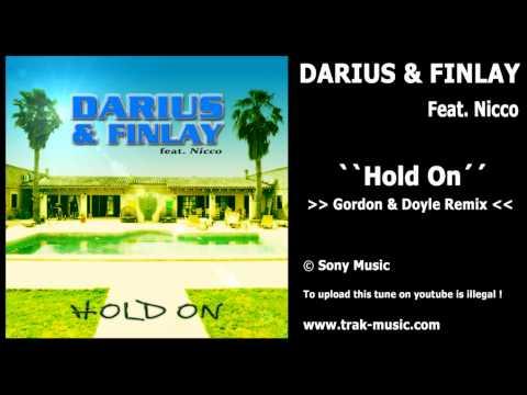 Darius & Finlay Feat. Nicco - Hold On (Gordon & Doyle Remix)