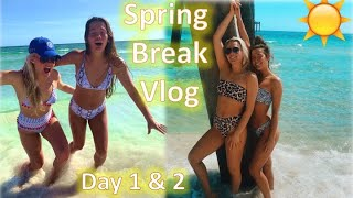 SPRING BREAK VLOG DAY 1 & 2 | Destin, Florida