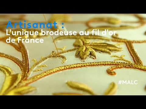 Artisanat : l'unique brodeuse au fil d'or de France
