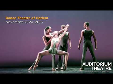 Dance Theatre of Harlem  | 2016-17 Season | Auditorium Theatre