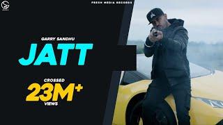Jatt – Garry Sandhu – Sultaan Video HD