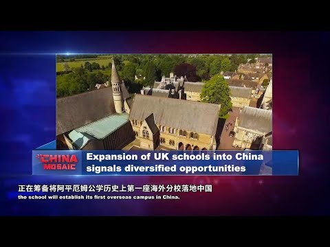 Expansion of UK schools into China signals diversified opportunities