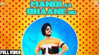 Mandi Aa Bhanne Nu – Sukh Dhindsa – San B