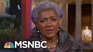 Donna Brazile: 2016 Was Not A Legitimate Election | Hardball | MSNBC