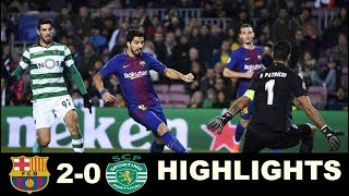 Barcelona 2 0 Sporting Lisbon  Extended Highlights - Champions League 05/12/2017