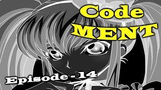 Code MENT Episode 14 - Purple Eyes